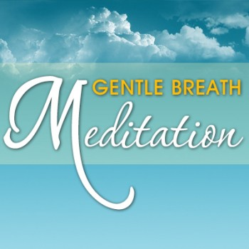 Gentle Breath Meditation 1