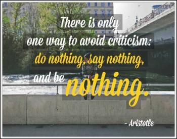 one-way-to-avoid-criticism-aristotle-quotes-sayings-pictures